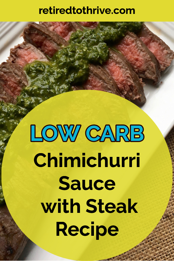 Low Carb Chimichurri Sauce with Steak Recipe