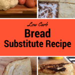 Low Carb Bread Substitute Recipe